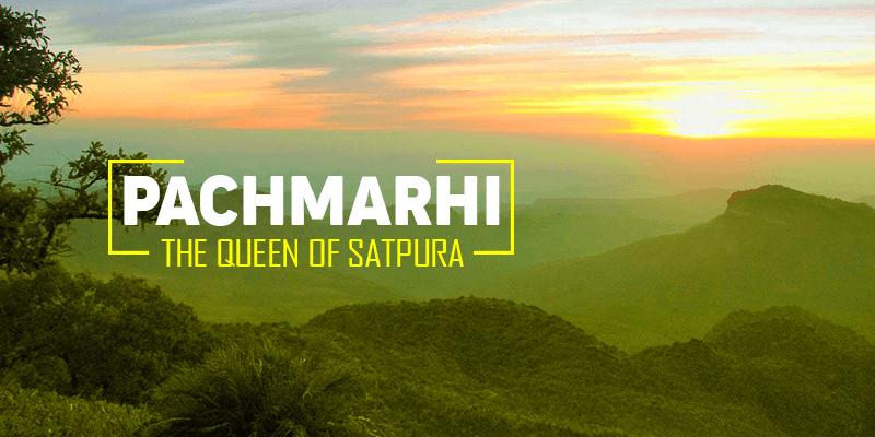 Pachmarhi – Only Hill Station in Madhya Pradesh