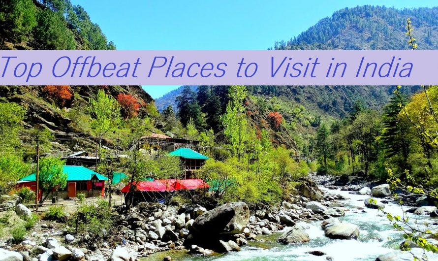 Top 10 Offbeat Places to Visit
