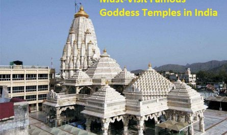 Must-Visit Famous Goddess Temples in India